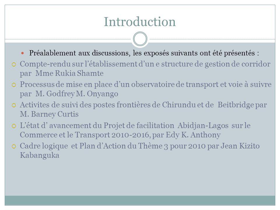 Introduction Préalablement aux discussions, les exposés suivants ont été présentés :