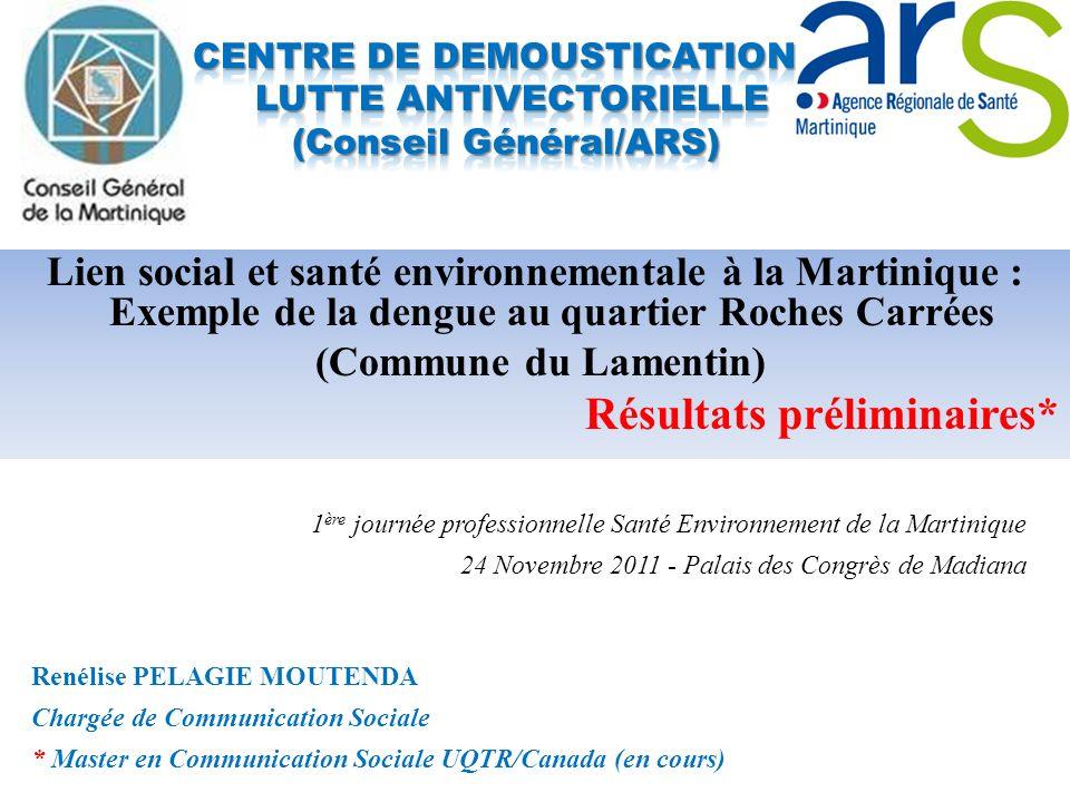 CENTRE DE DEMOUSTICATION / LUTTE ANTIVECTORIELLE (Conseil Général/ARS)