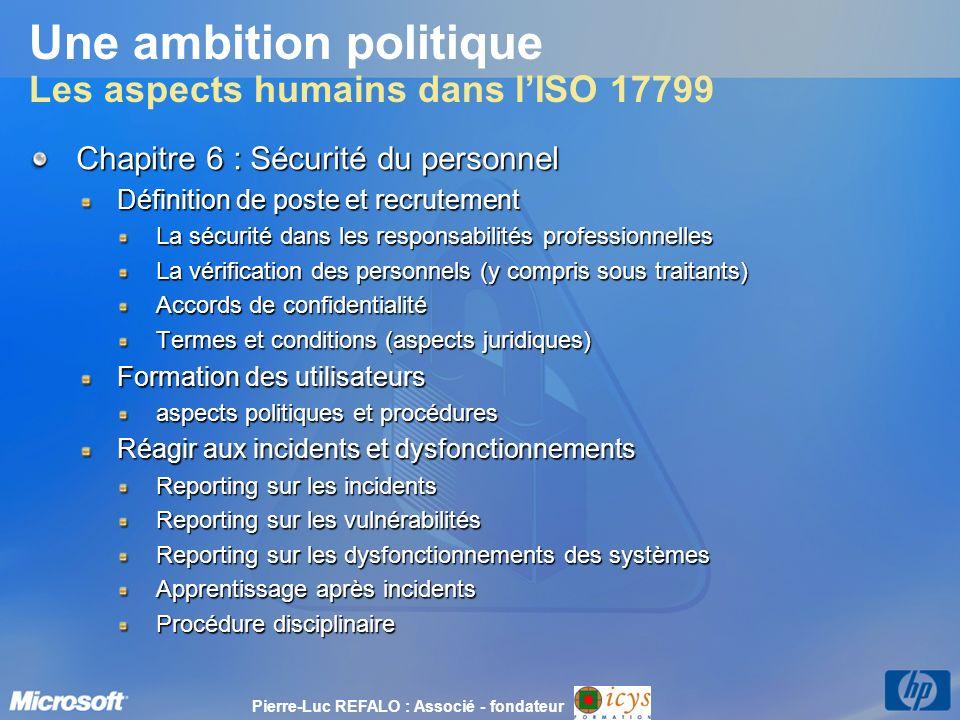 Une ambition politique Les aspects humains dans l'ISO 17799