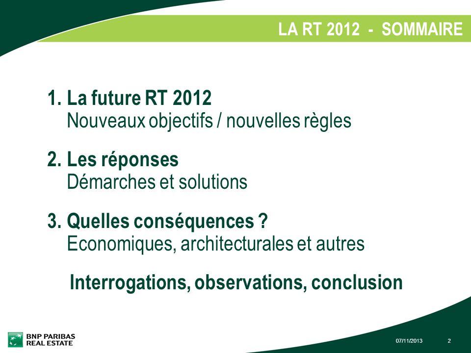 La future RT 2012 Nouveaux objectifs / nouvelles règles