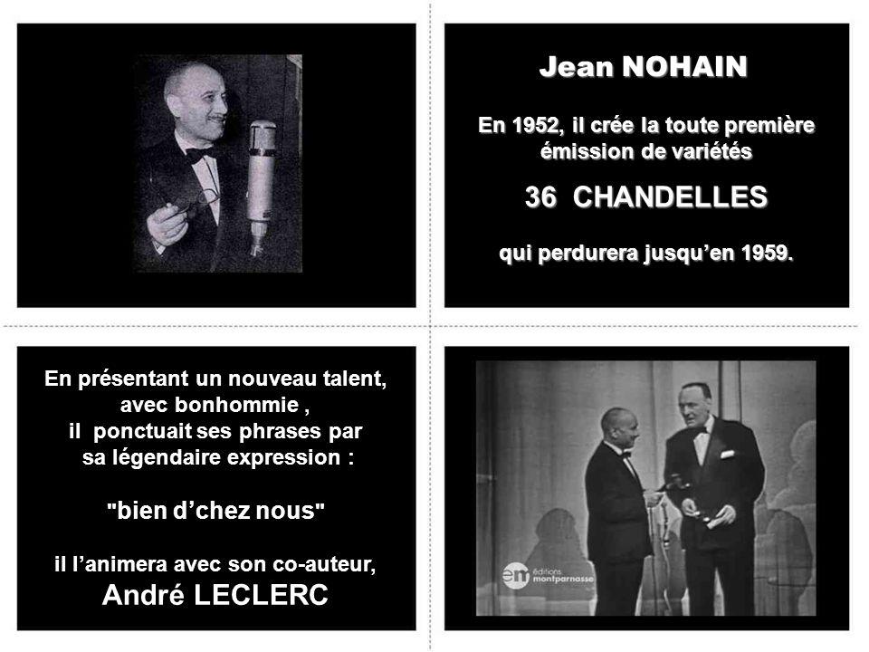 36 CHANDELLES André LECLERC