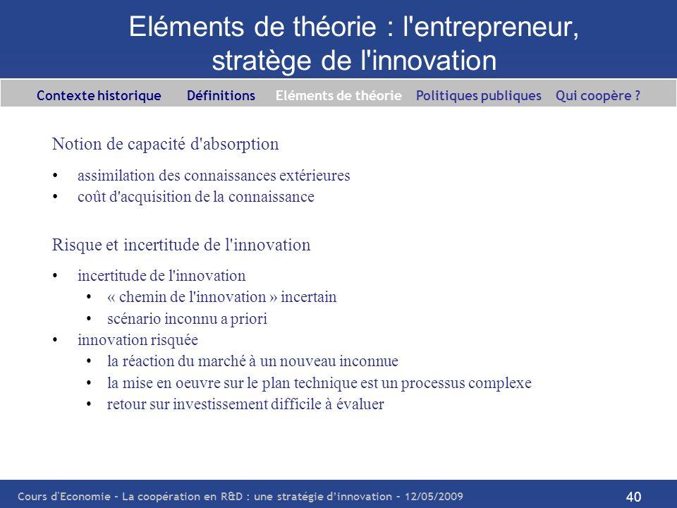 Eléments de théorie : l entrepreneur, stratège de l innovation