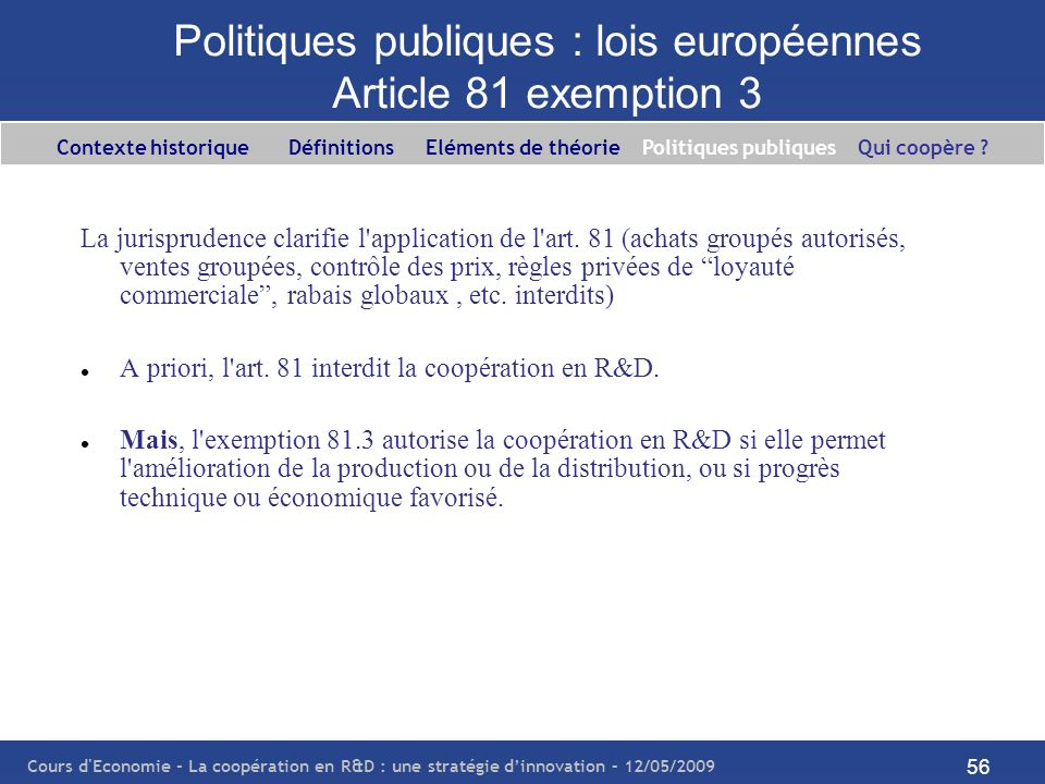 Politiques publiques : lois européennes Article 81 exemption 3