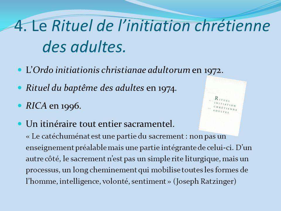 4. Le Rituel de l'initiation chrétienne des adultes.