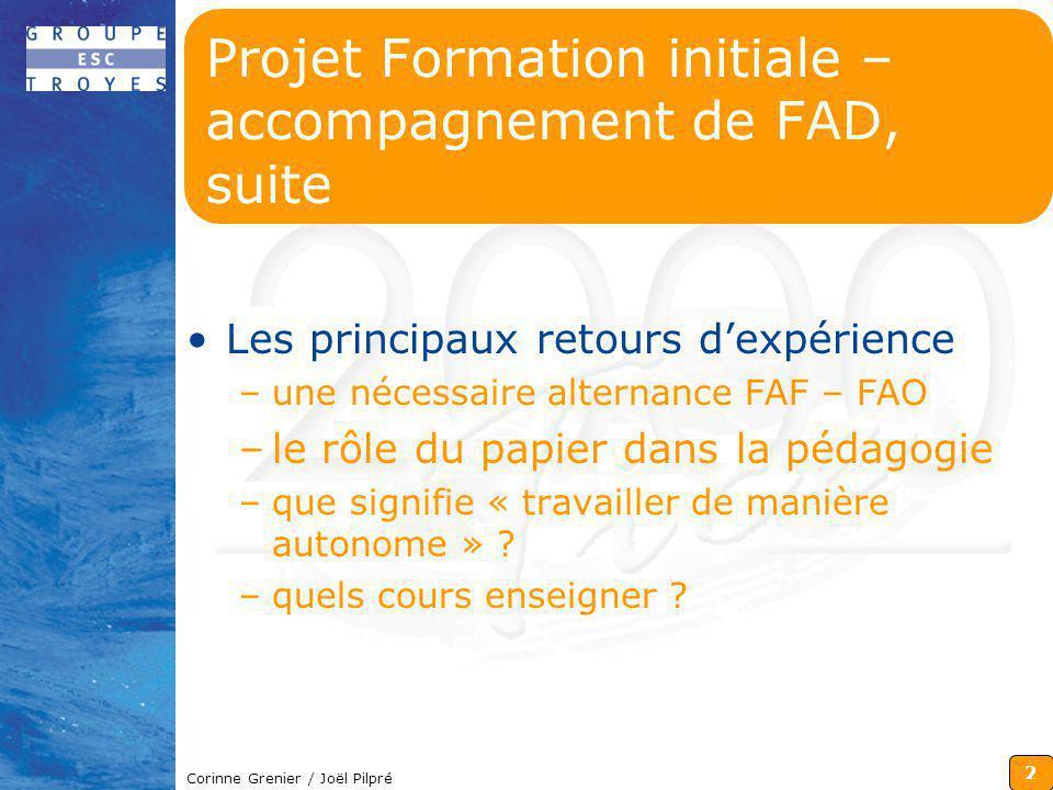 Projet Formation initiale – accompagnement de FAD, suite