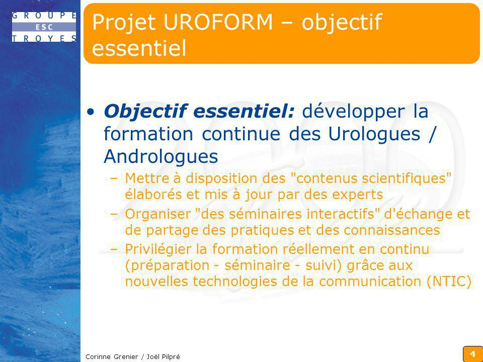 Projet UROFORM – objectif essentiel