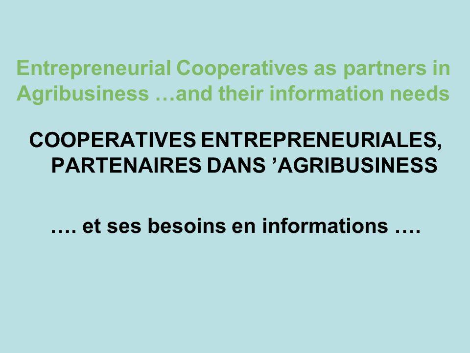 COOPERATIVES ENTREPRENEURIALES, PARTENAIRES DANS 'AGRIBUSINESS