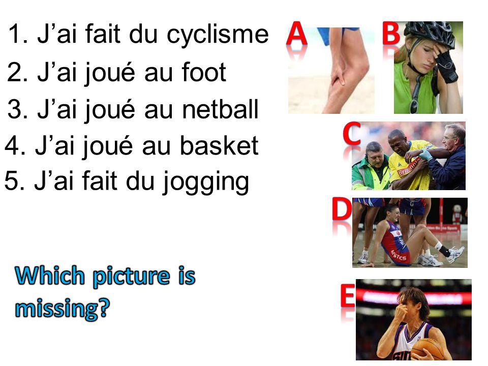 A B C D E 1. J'ai fait du cyclisme 2. J'ai joué au foot