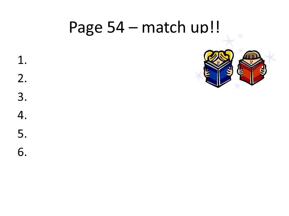 Page 54 – match up!!