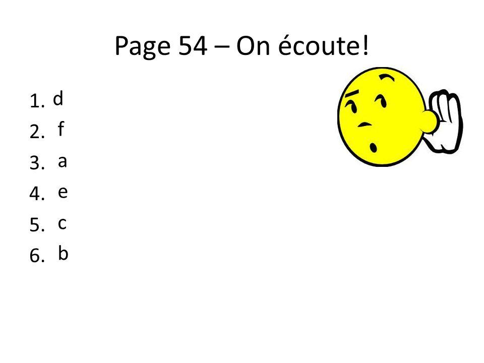 Page 54 – On écoute! d f a e c b
