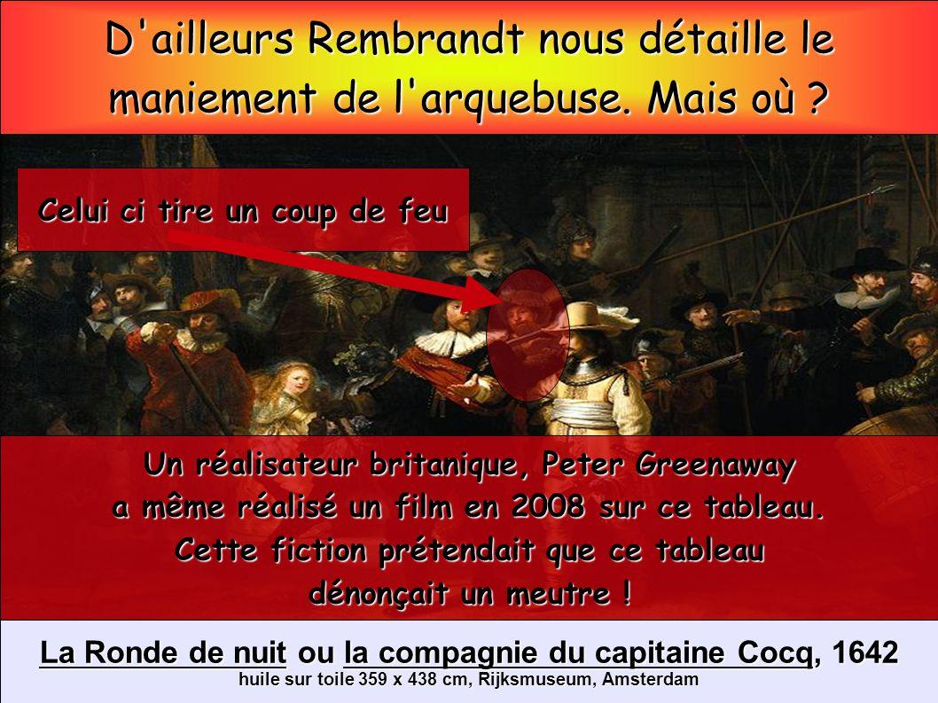 D ailleurs Rembrandt nous détaille le