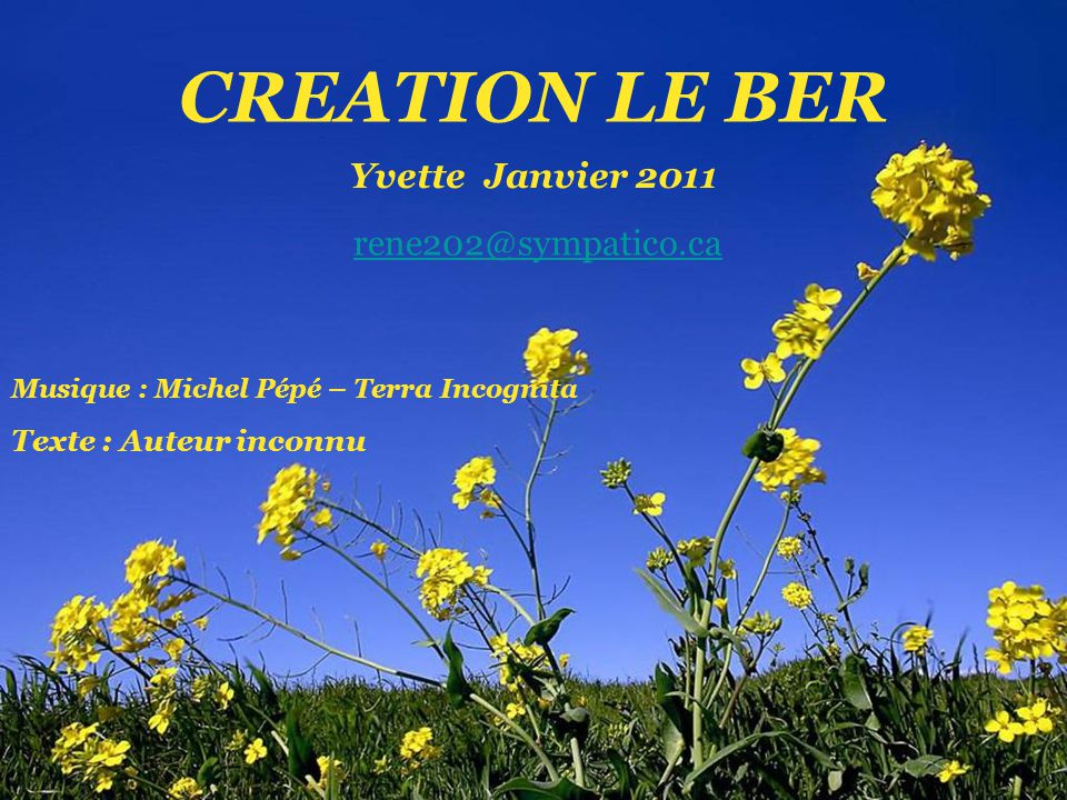 CREATION LE BER Yvette Janvier 2011 rene202@sympatico.ca