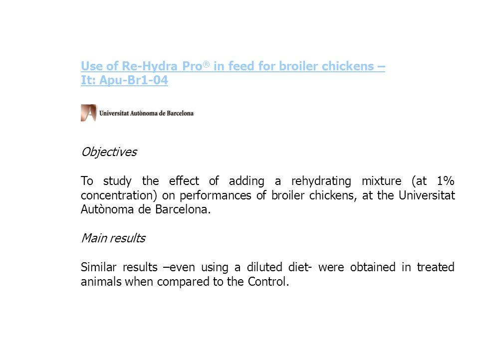 Use of Re-Hydra Pro® in feed for broiler chickens –