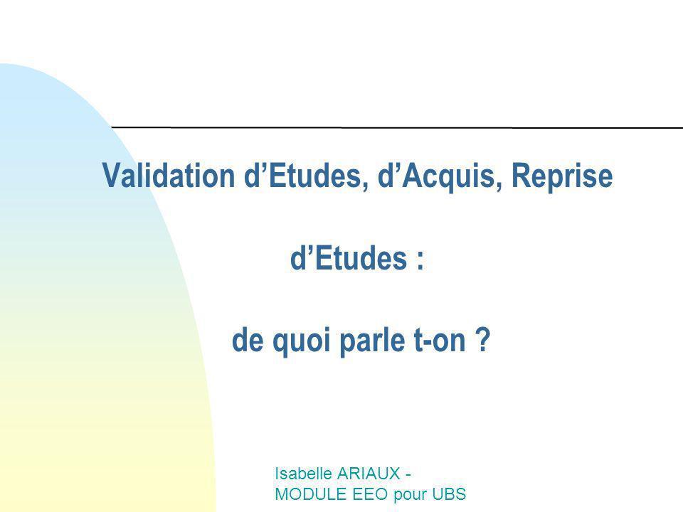 Validation d'Etudes, d'Acquis, Reprise d'Etudes : de quoi parle t-on