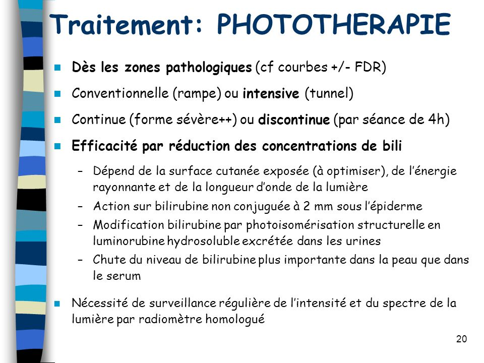 Traitement: PHOTOTHERAPIE