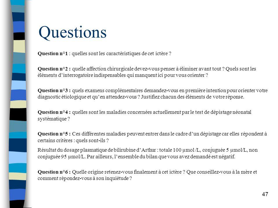 Questions Question n°1 : quelles sont les caractéristiques de cet ictère