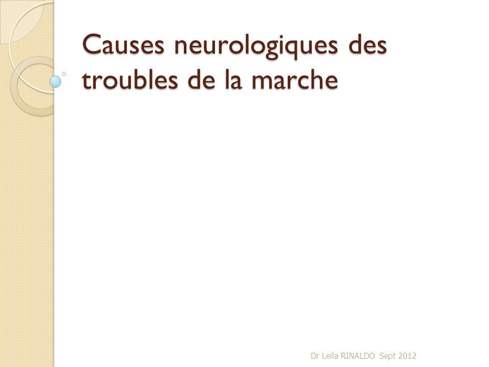 Causes neurologiques des troubles de la marche
