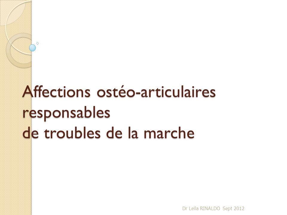 Affections ostéo-articulaires responsables de troubles de la marche