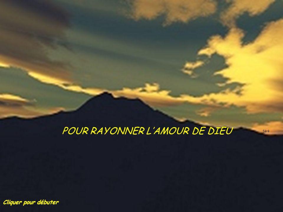 POUR RAYONNER L'AMOUR DE DIEU