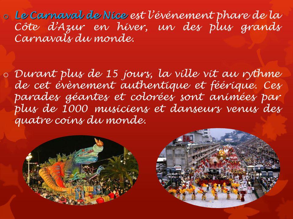 Le Carnaval de Nice est l'événement phare de la Côte d'Azur en hiver, un des plus grands Carnavals du monde.