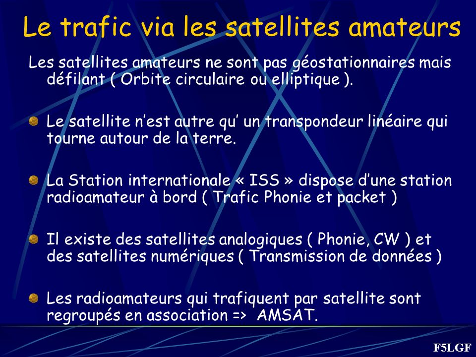 Le trafic via les satellites amateurs