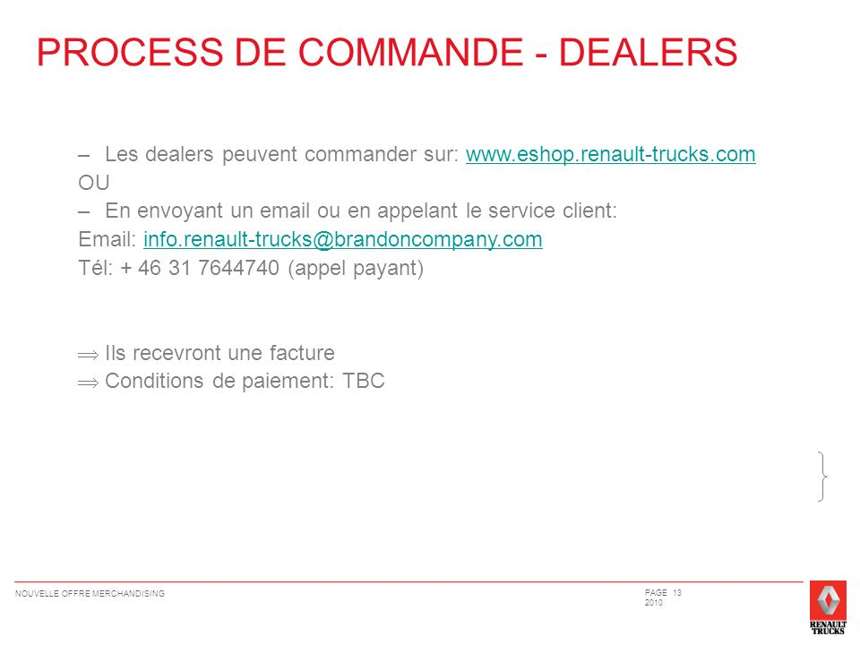 PROCESS DE COMMANDE - DEALERS