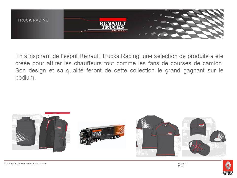 En s'inspirant de l'esprit Renault Trucks Racing, une sélection de produits a été créée pour attirer les chauffeurs tout comme les fans de courses de camion.