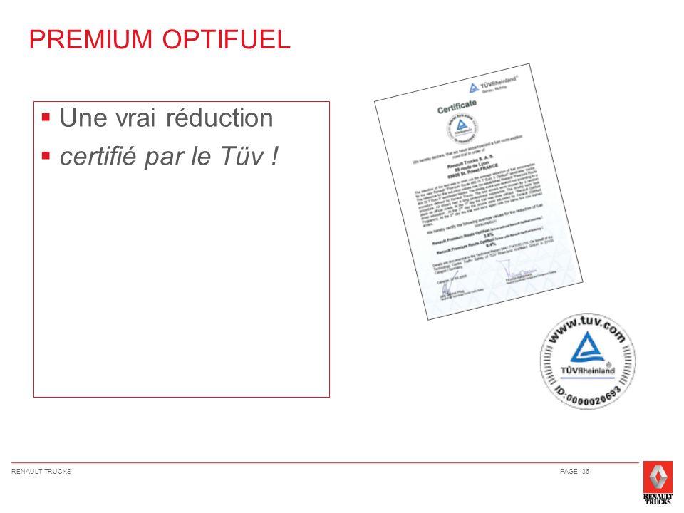 PREMIUM OPTIFUEL Une vrai réduction certifié par le Tüv ! 36