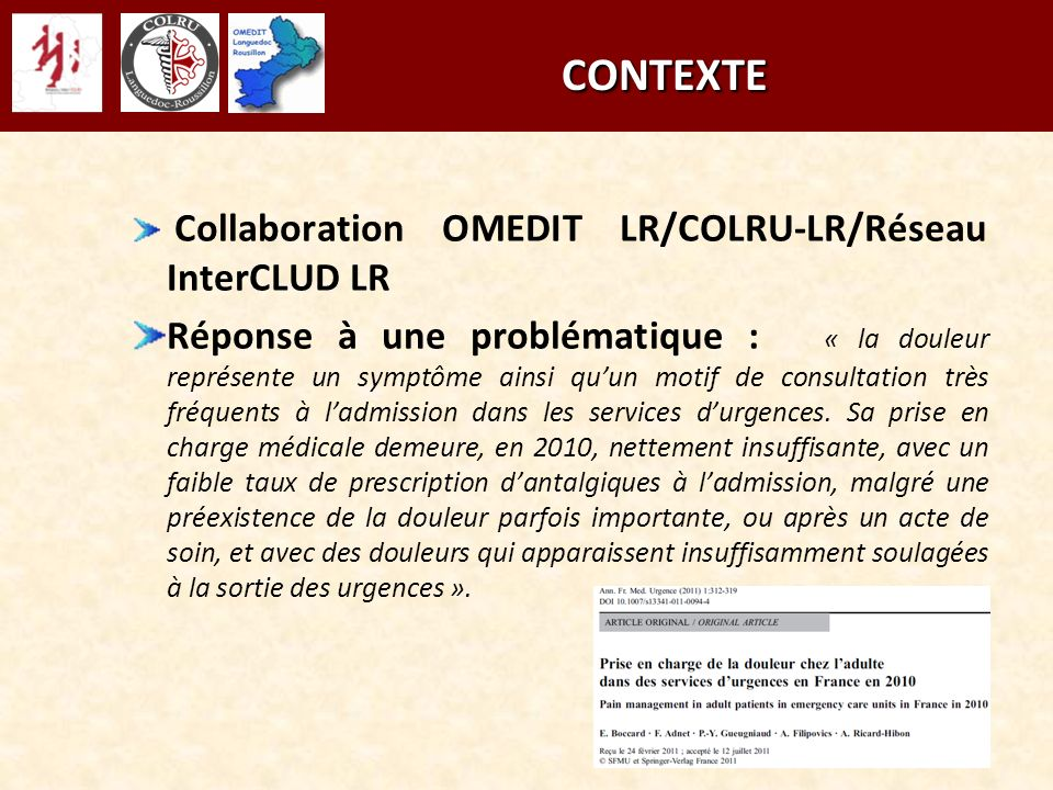 CONTEXTE Collaboration OMEDIT LR/COLRU-LR/Réseau InterCLUD LR.