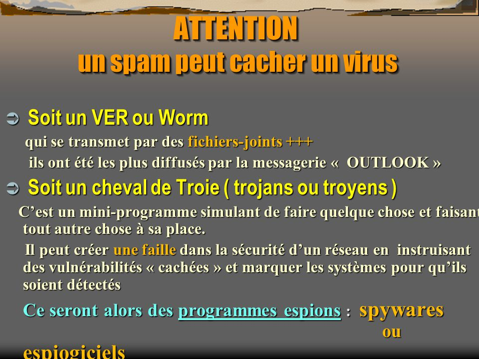 ATTENTION un spam peut cacher un virus
