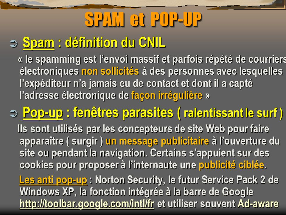 SPAM et POP-UP Spam : définition du CNIL