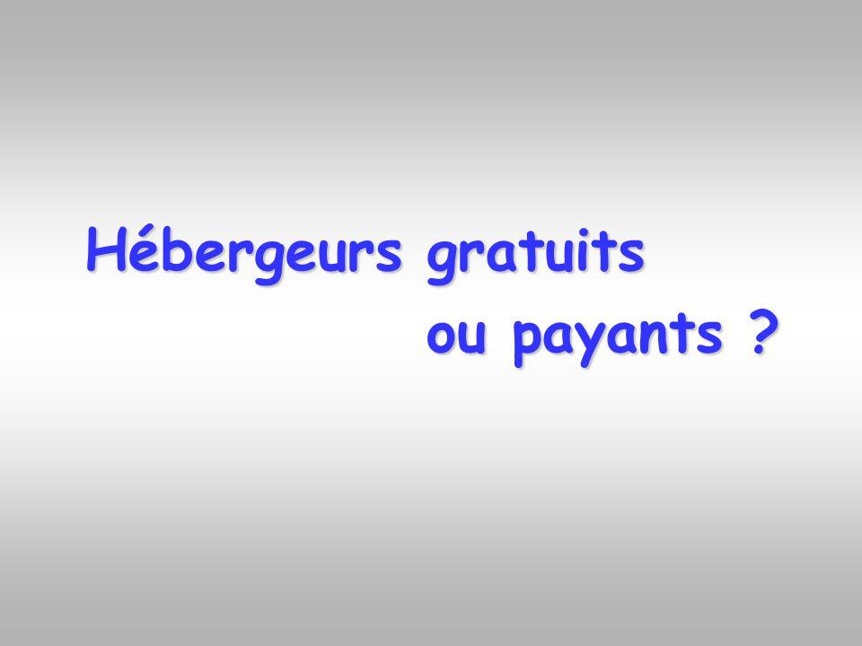 Hébergeurs gratuits ou payants