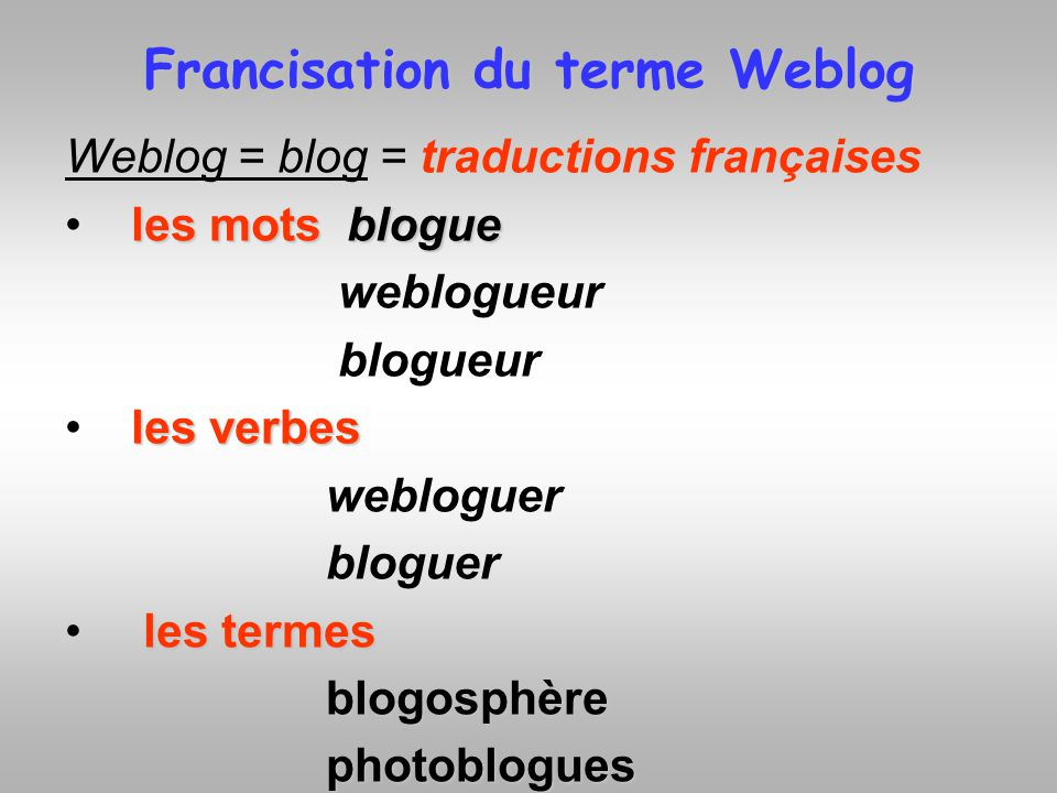 Francisation du terme Weblog