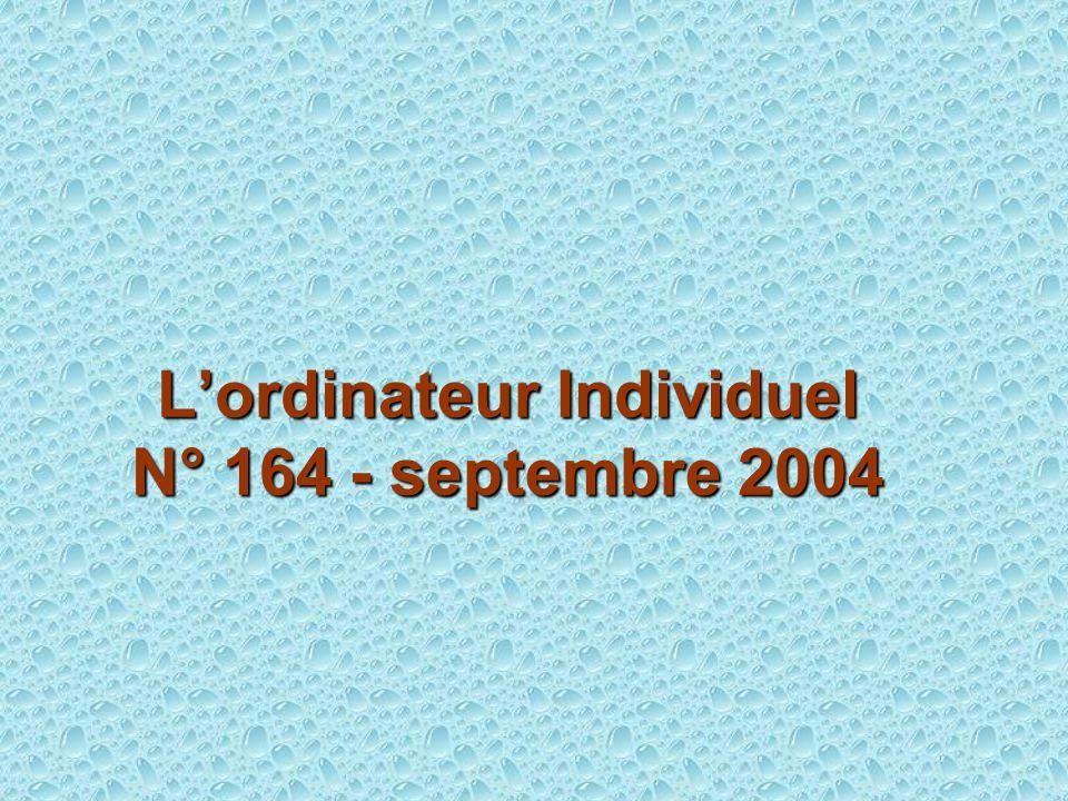 L'ordinateur Individuel N° 164 - septembre 2004