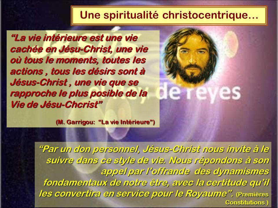 Une spiritualité christocentrique…