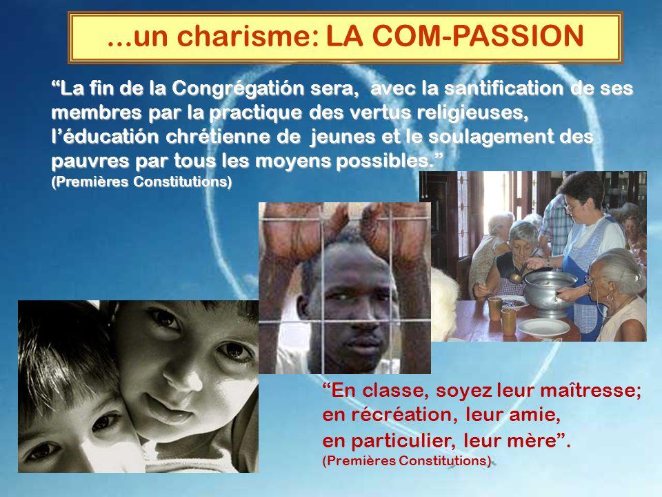 ...un charisme: LA COM-PASSION