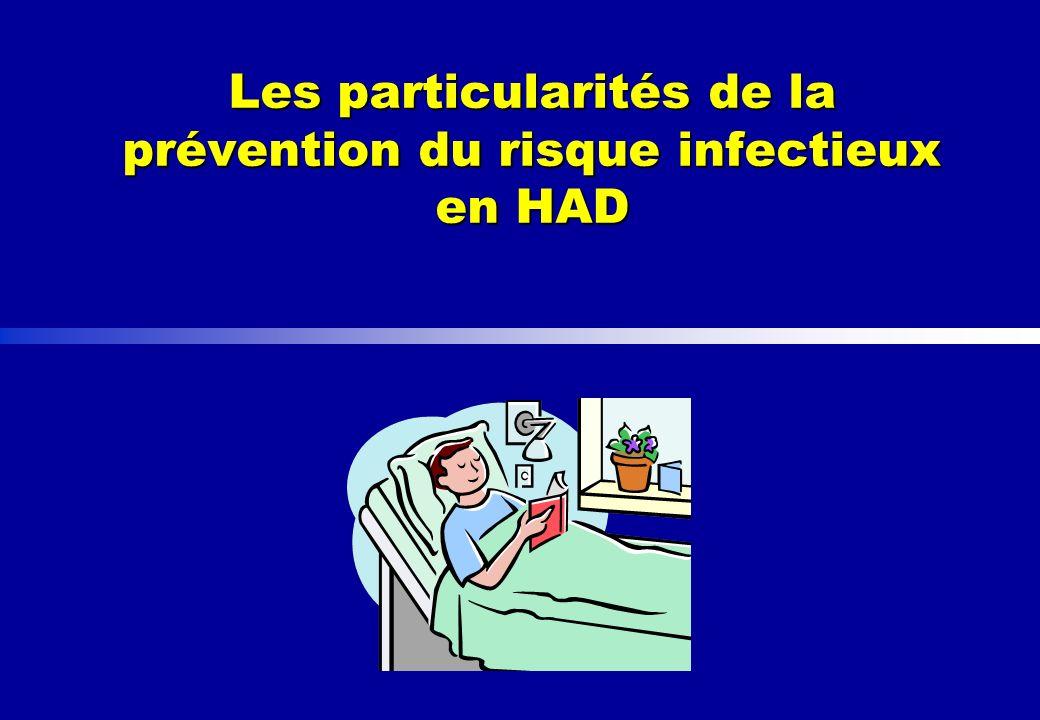 Les particularités de la prévention du risque infectieux en HAD