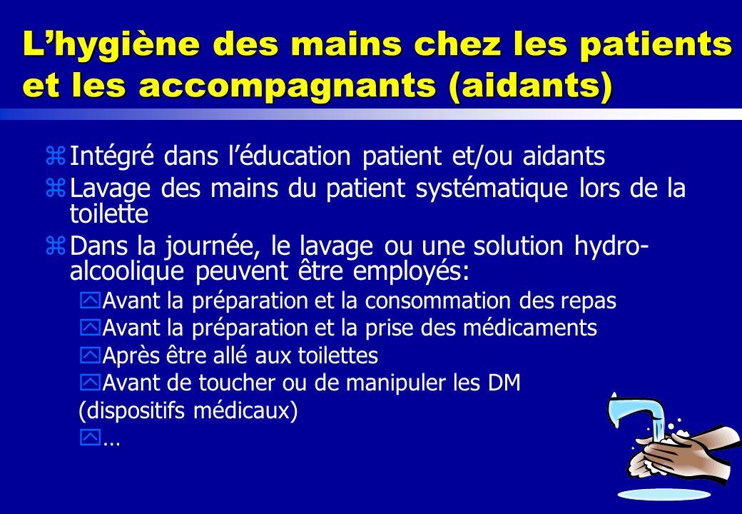 L'hygiène des mains chez les patients et les accompagnants (aidants)