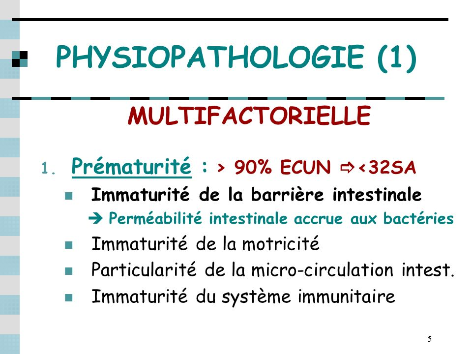 PHYSIOPATHOLOGIE (1) MULTIFACTORIELLE