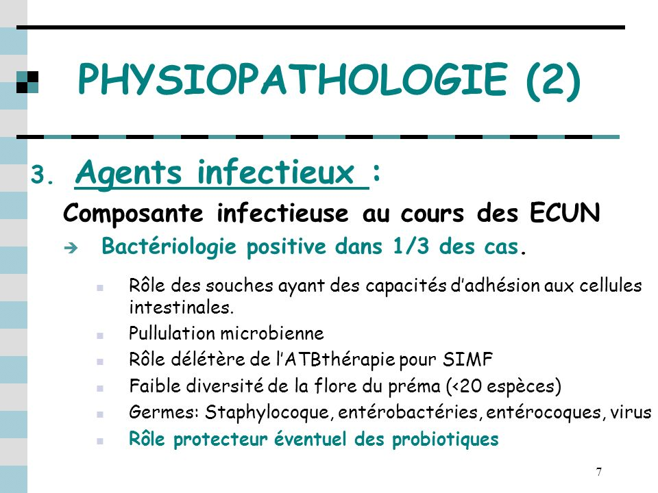 PHYSIOPATHOLOGIE (2) Agents infectieux :