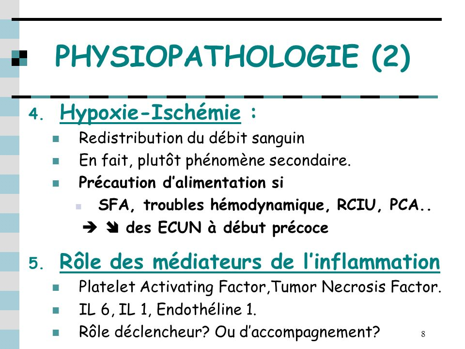 PHYSIOPATHOLOGIE (2) Hypoxie-Ischémie :