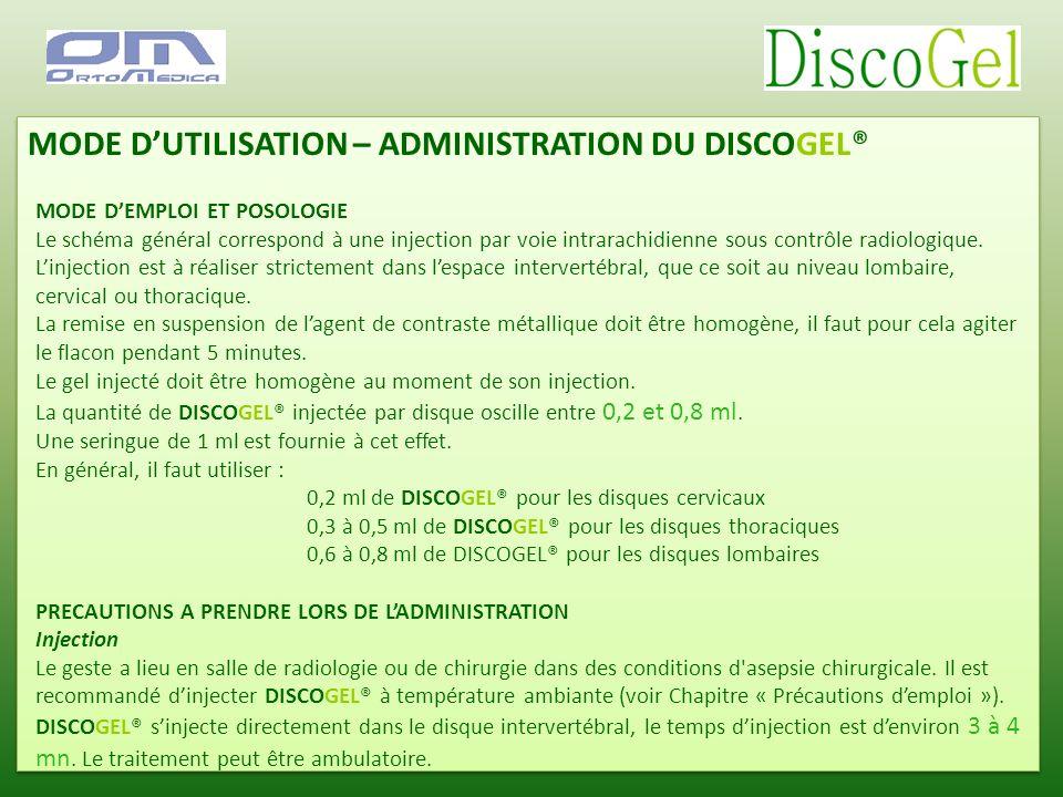 MODE D'UTILISATION – ADMINISTRATION DU DISCOGEL®
