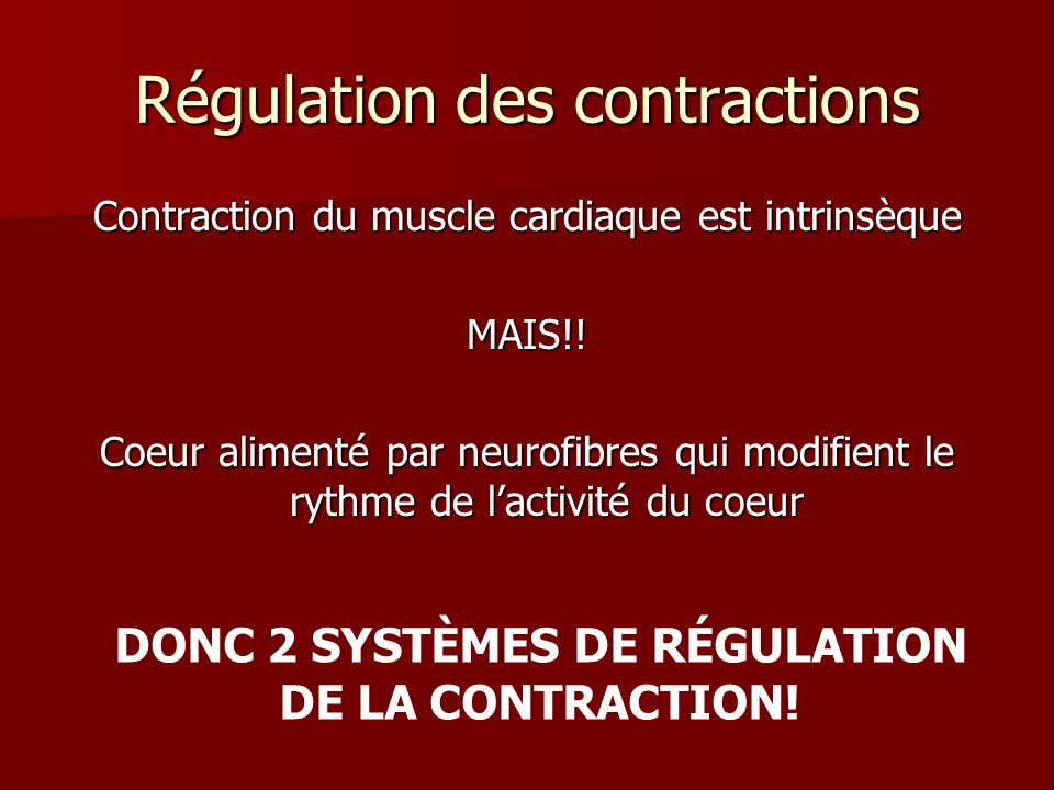 Régulation des contractions