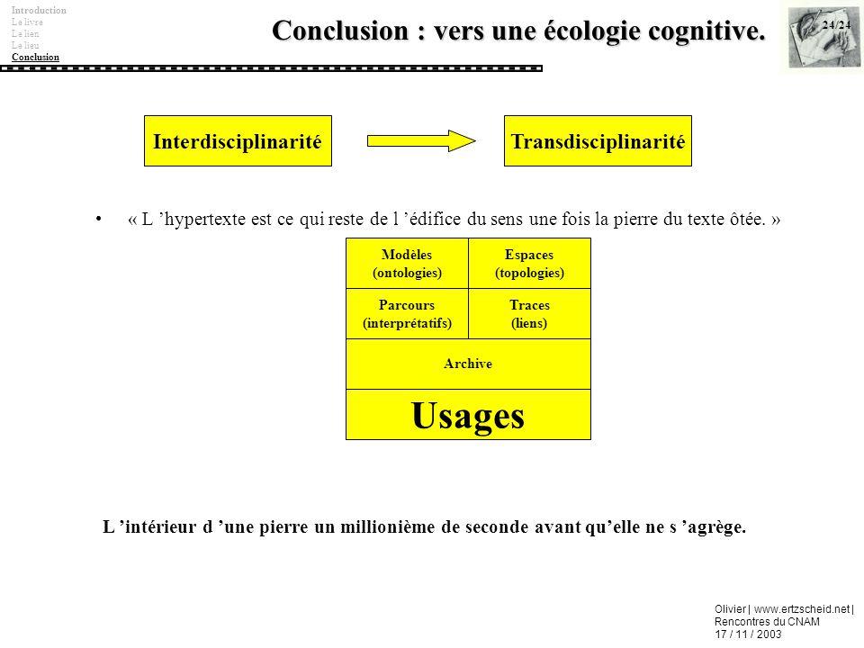 Conclusion : vers une écologie cognitive.