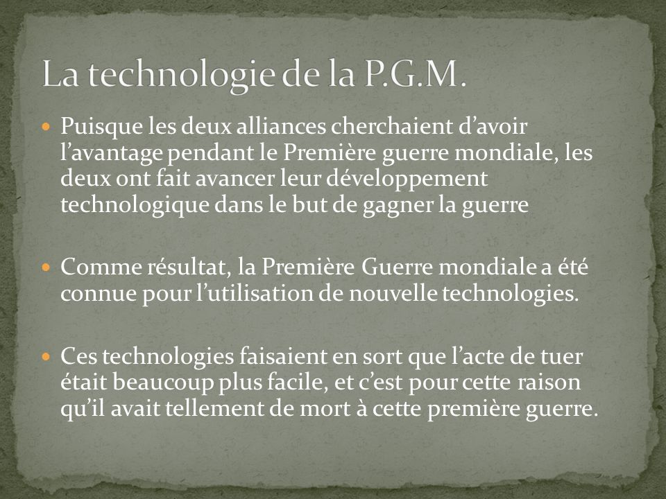 La technologie de la P.G.M.