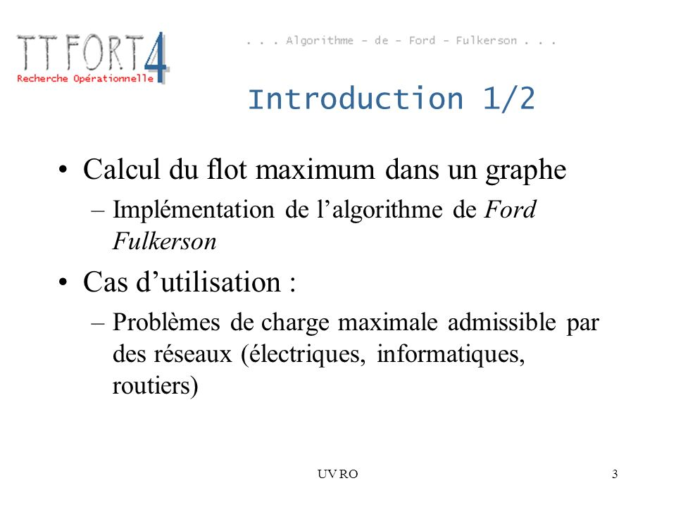 Calcul du flot maximum dans un graphe