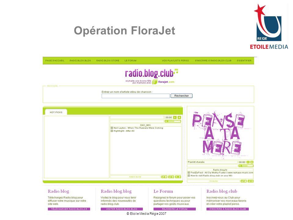 Opération FloraJet © Etoile Media Régie 2007