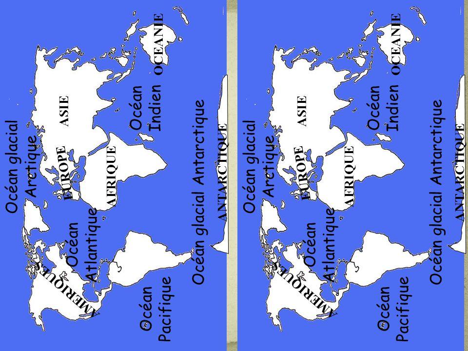 Océan glacial Arctique Océan glacial Antarctique Océan Indien