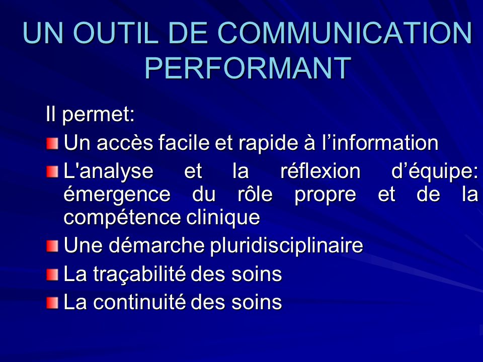 UN OUTIL DE COMMUNICATION PERFORMANT