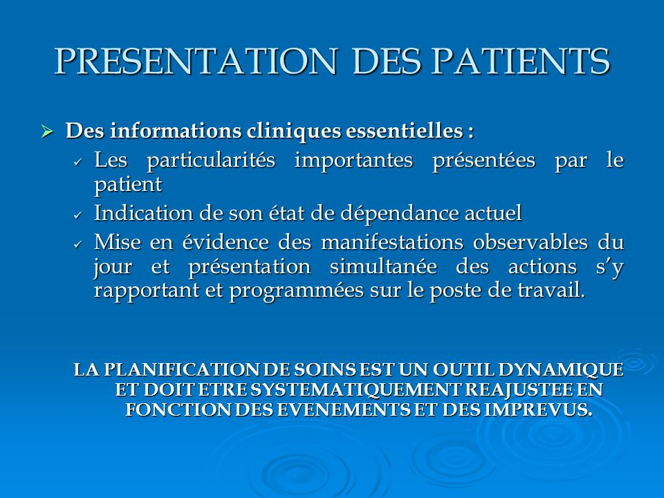 PRESENTATION DES PATIENTS
